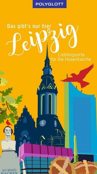 Leipzig Reiseguide-Polyglott-Anne-Katrin Hutschenreuter